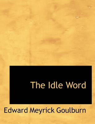 The Idle Word