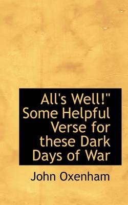 """All's Well!"""" Some Helpful Verse for These Dark Days of War"""