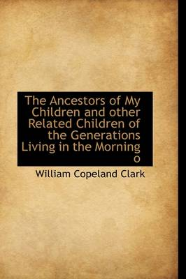 The Ancestors of My Children and Other Related Children of the Generations Living in the Morning O