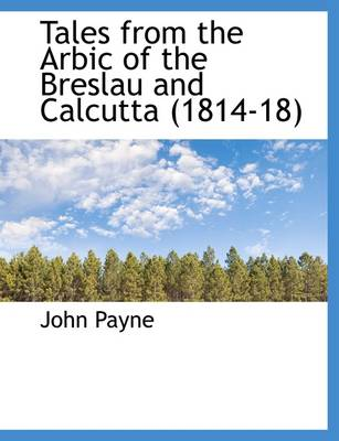 Tales from the Arbic of the Breslau and Calcutta (1814-18)