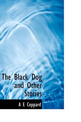 The Black Dog and Other Stories