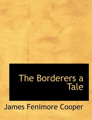 The Borderers a Tale