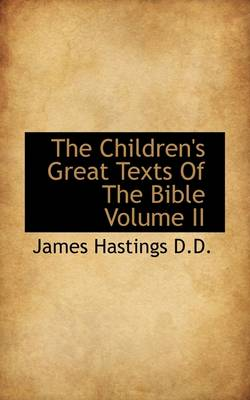 The Children's Great Texts of the Bible Volume II