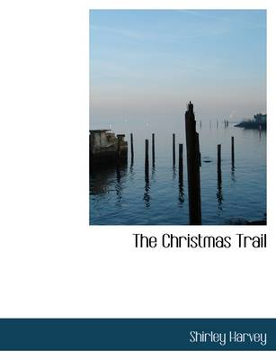 The Christmas Trail