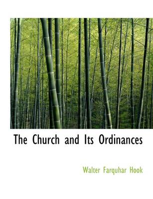 The Church and Its Ordinances