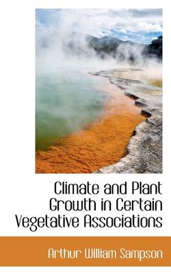 Climate and Plant Growth in Certain Vegetative Associations