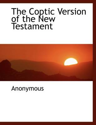 The Coptic Version of the New Testament
