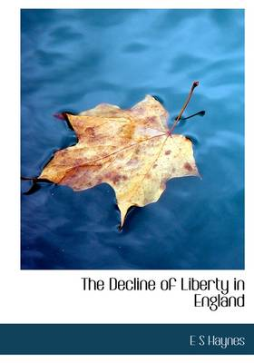 The Decline of Liberty in England