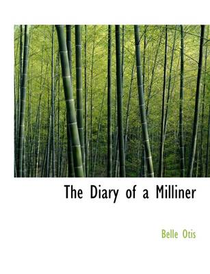 The Diary of a Milliner