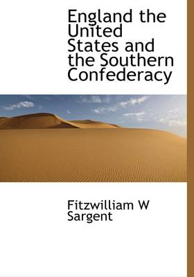 England the United States and the Southern Confederacy