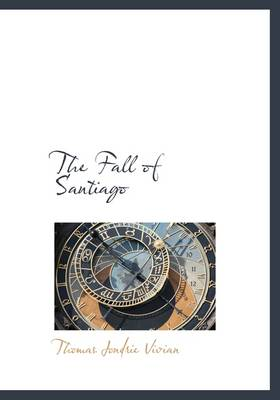 The Fall of Santiago