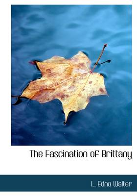 The Fascination of Brittany