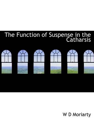 The Function of Suspense in the Catharsis