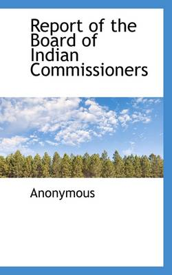 Report of the Board of Indian Commissioners