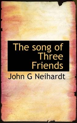 The Song of Three Friends