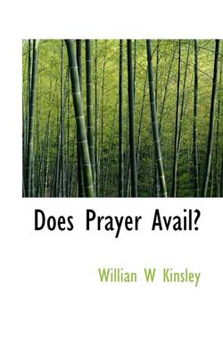 Does Prayer Avail?