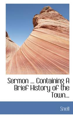 Sermon ... Containing a Brief History of the Town...