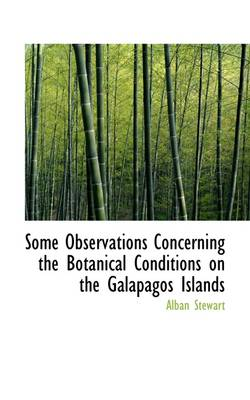 Some Observations Concerning the Botanical Conditions on the Galapagos Islands