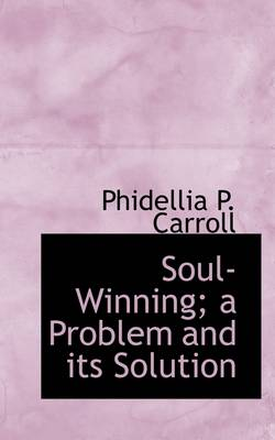 Soul-Winning; A Problem and Its Solution