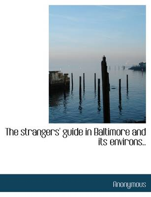 The Strangers' Guide in Baltimore