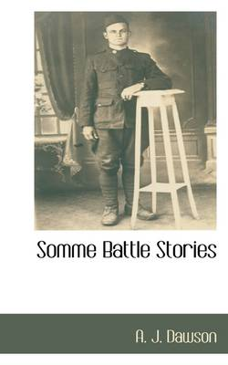 Somme Battle Stories