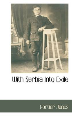 With Serbia Into Exile