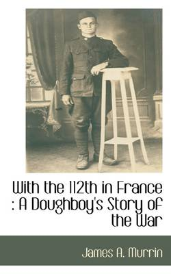 With the 112th in France