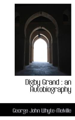 Digby Grand: An Autobiography