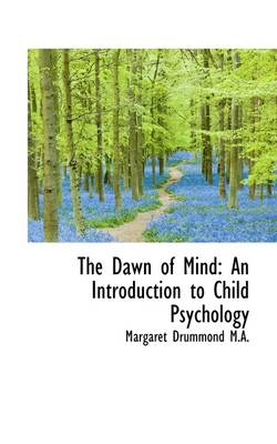 The Dawn of Mind: An Introduction to Child Psychology