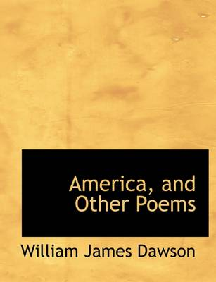 America, and Other Poems