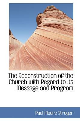 The Reconstruction of the Church with Regard to Its Message and Program