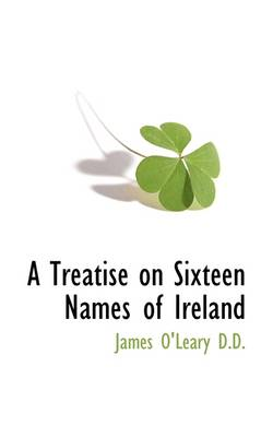 A Treatise on Sixteen Names of Ireland