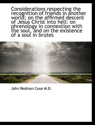 Considerations Respecting the Recognition of Friends in Another World; On the Affirmed Descent of Je