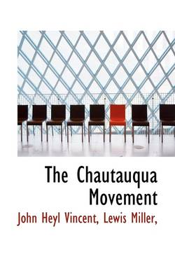 The Chautauqua Movement