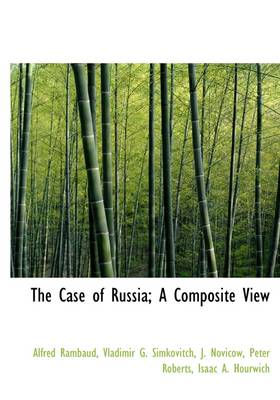 The Case of Russia; A Composite View