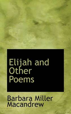 Elijah and Other Poems