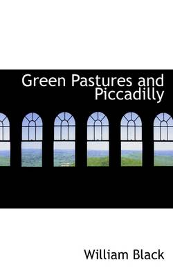 Green Pastures and Piccadilly