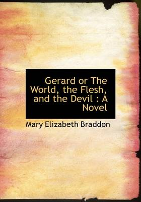 Gerard or the World, the Flesh, and the Devil
