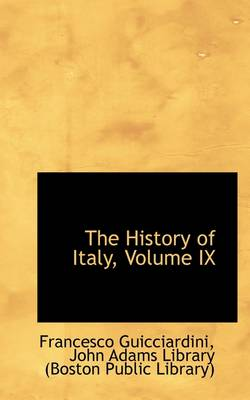 The History of Italy, Volume IX
