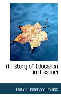 A History of Education in Missouri