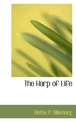The Harp of Life