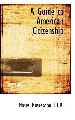 A Guide to American Citizenship