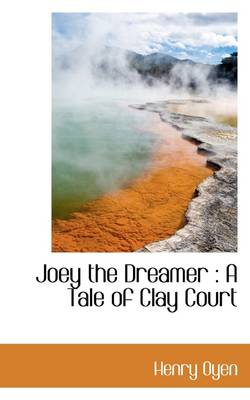 Joey the Dreamer: A Tale of Clay Court