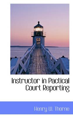 Instructor in Pactical Court Reporting
