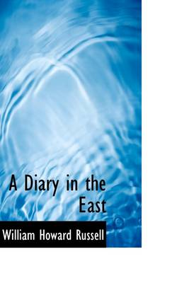 A Diary in the East