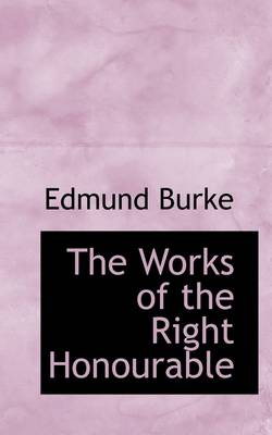 The Works of the Right Honourable