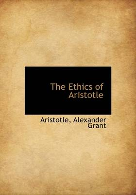 The Ethics of Aristotle