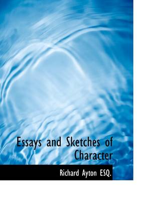 Essays and Sketches of Character