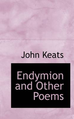 Endymion and Other Poems