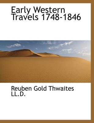 Early Western Travels 1748-1846
